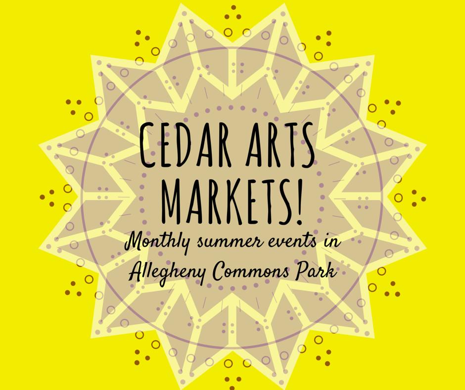 Cedar Arts Markets!Summer Series
